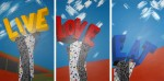 """Live Love Eat, 36x24"""", acrylic on 3 canvas panels (triptych)."""